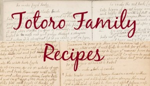 Totoro Family Recipe